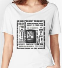 THEY LIVE subliminal messaging Women's Relaxed Fit T-Shirt