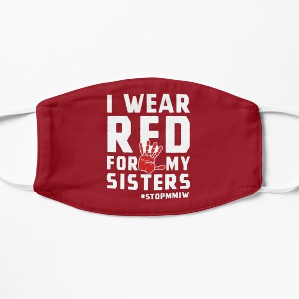 MMIW Red for Missing Murdered Indigenous Women Awareness Flat Mask