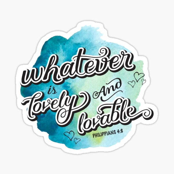 Whatever Bible Verse Philippians 4:8 in blue Sticker