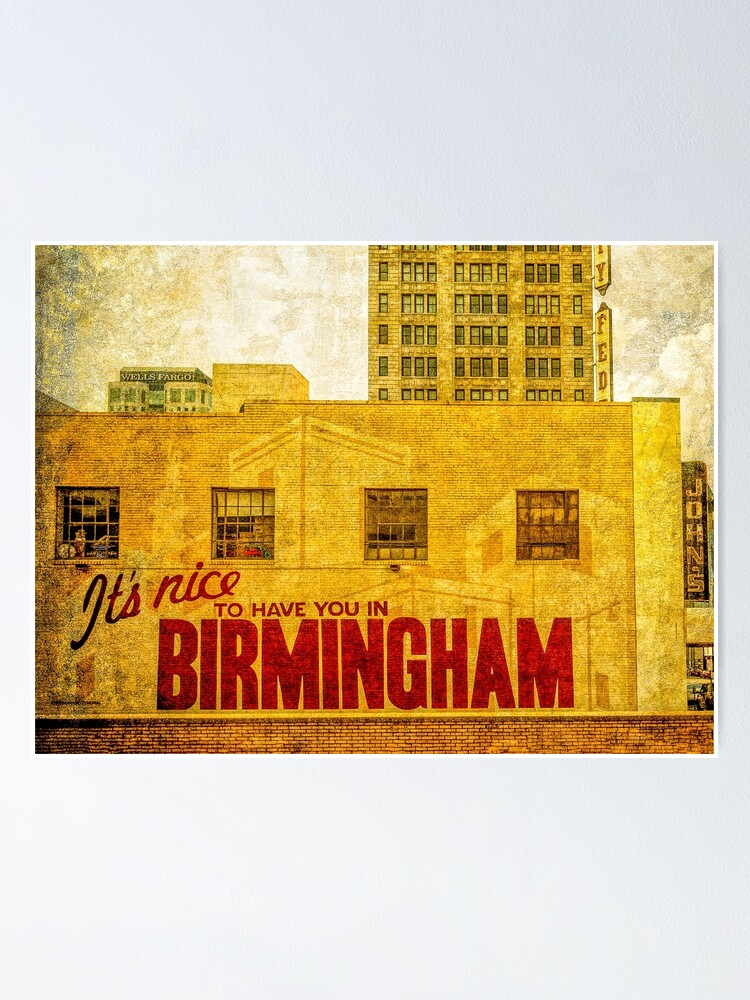 Alternate view of  It's nice to have you in Birmingham Poster