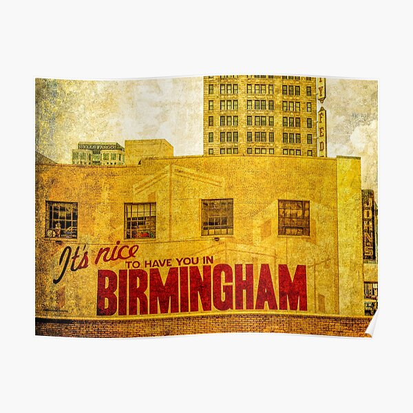 It's nice to have you in Birmingham Poster
