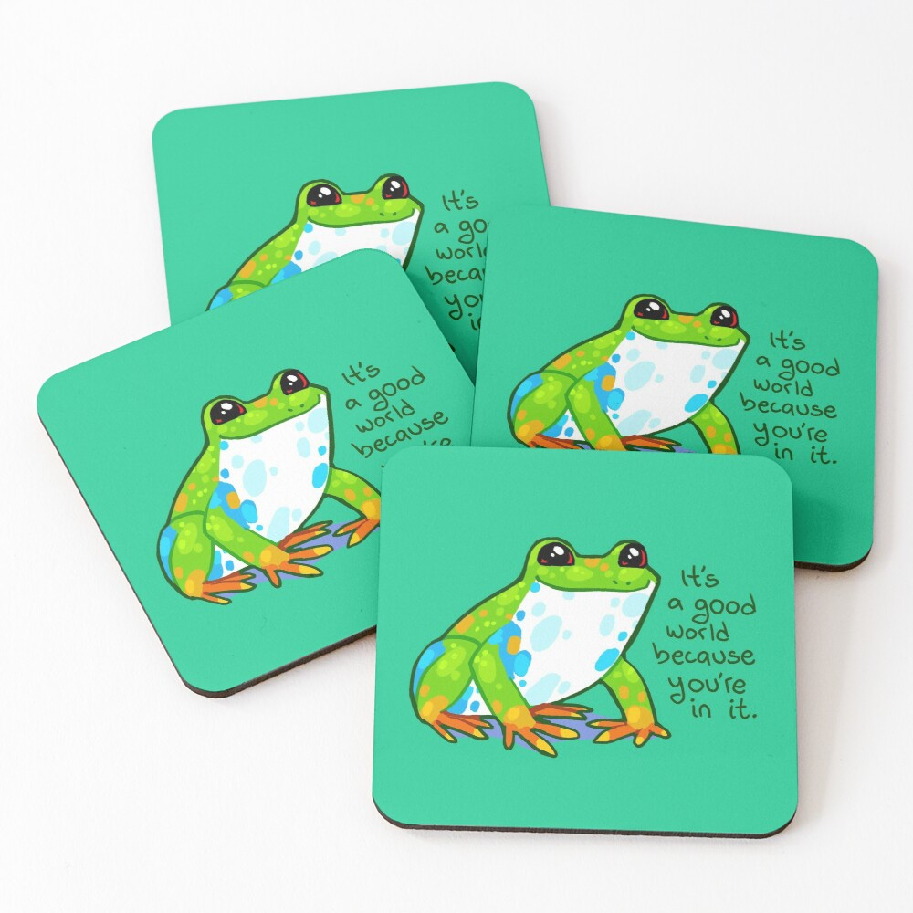 """It's a good world because you're in it"" Frog Coasters (Set of 4)"
