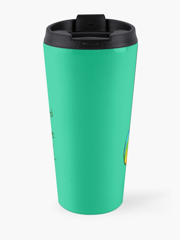 """Alternate view of """"It's a good world because you're in it"""" Frog Travel Mug"""