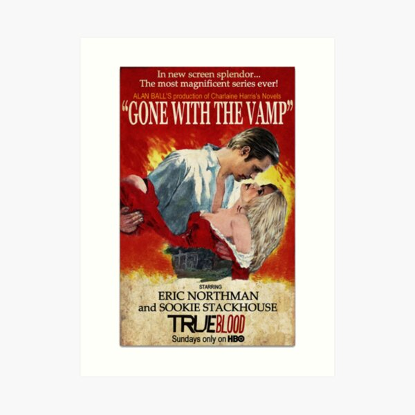 True Blood - Gone With the Vamp (Eric and Sookie) Art Print