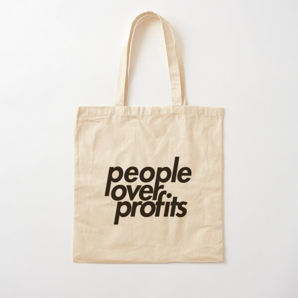 People Over Profits Cotton Tote Bag