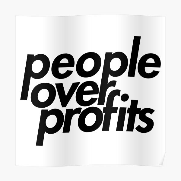 People Over Profits Poster