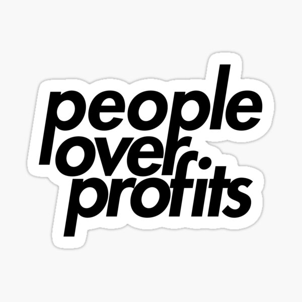 People Over Profits Sticker