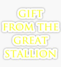 Gift from the Great Stallion Sticker