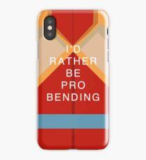 Rather Be Probending (Korra) iPhone Case/Skin