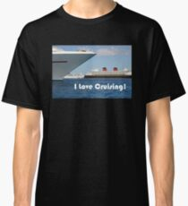 I Love Cruising Classic T-Shirt