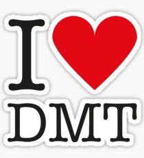 I love DMT Sticker