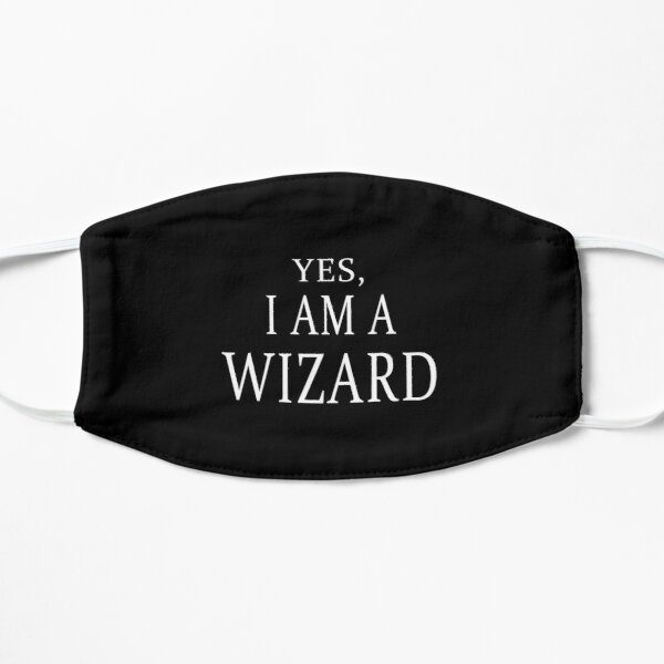 Yes, I Am A Wizard (Black) Flat Mask