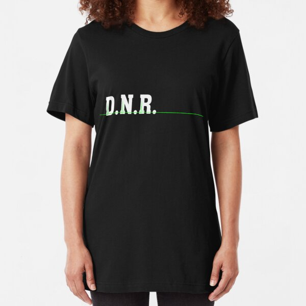 DNR Do Not Resuscitate white text green heartbeat Slim Fit T-Shirt