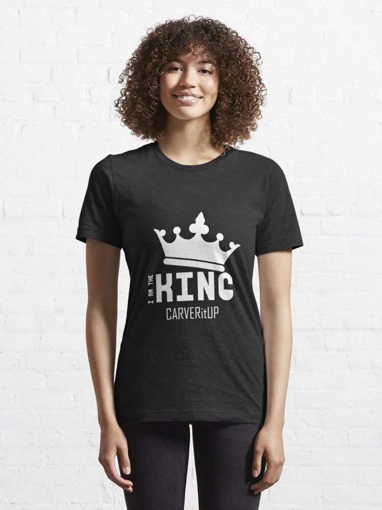 """Alternate view of CARVERitUP """"I am the King"""" White logo Essential T-Shirt"""