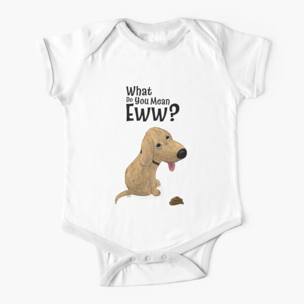 What Do You Mean Eww Cartoon Dog Short Sleeve Baby One-Piece