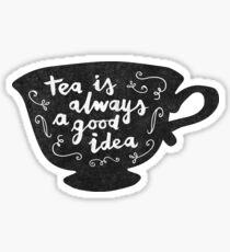 Pegatina El té siempre es una buena idea