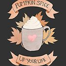 Pumpkin Spice Up Your Life by Elliott Junkyard