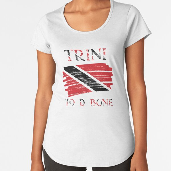 Trini To D Bone| Trinidad and Tobago Flag Premium Scoop T-Shirt