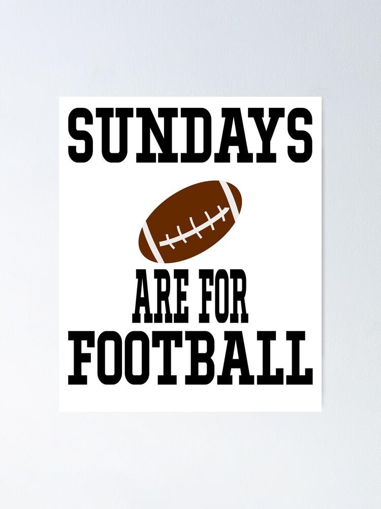 Sundays Are For Football Svg Football Svg Football Mom Svg Football Football Grandma Poster By Zack4design Redbubble
