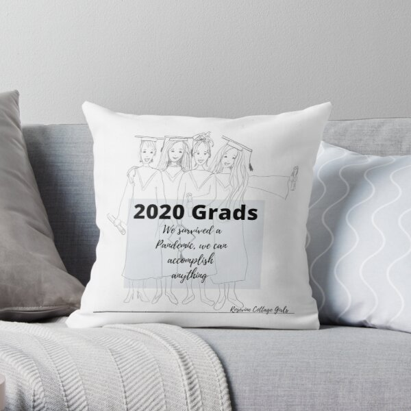 Grad's 2020 We survived  pandemic we can accomplish anything Throw Pillow