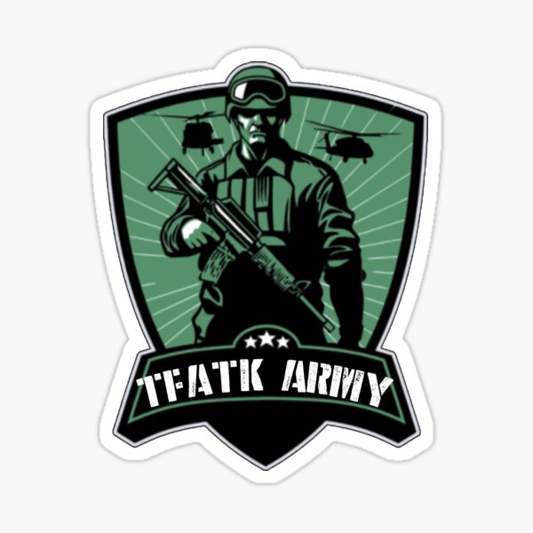 The Fighter and The Kid TFATK Army  Sticker