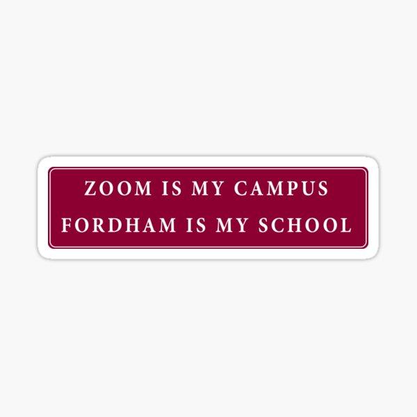 Fordham Zoom Sticker