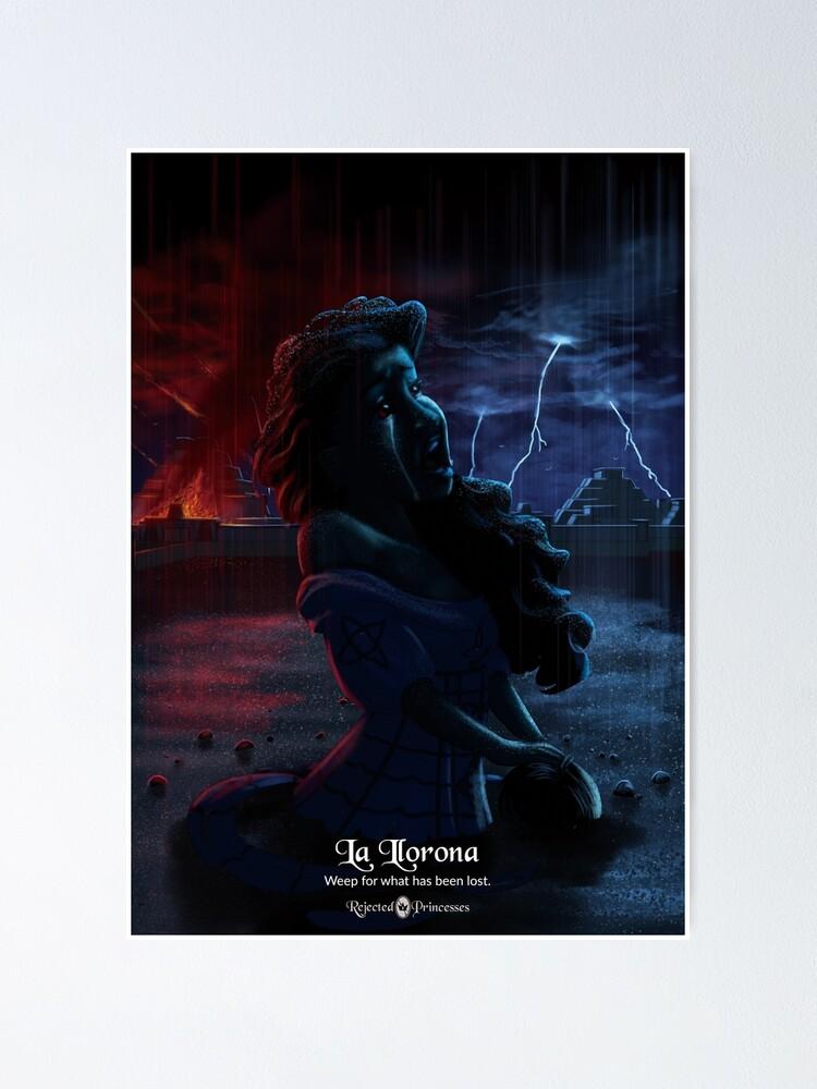Alternate view of La Llorona - Rejected Princesses Poster