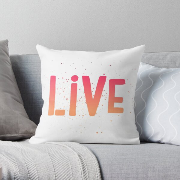 LIVE {pink and orange text} Throw Pillow