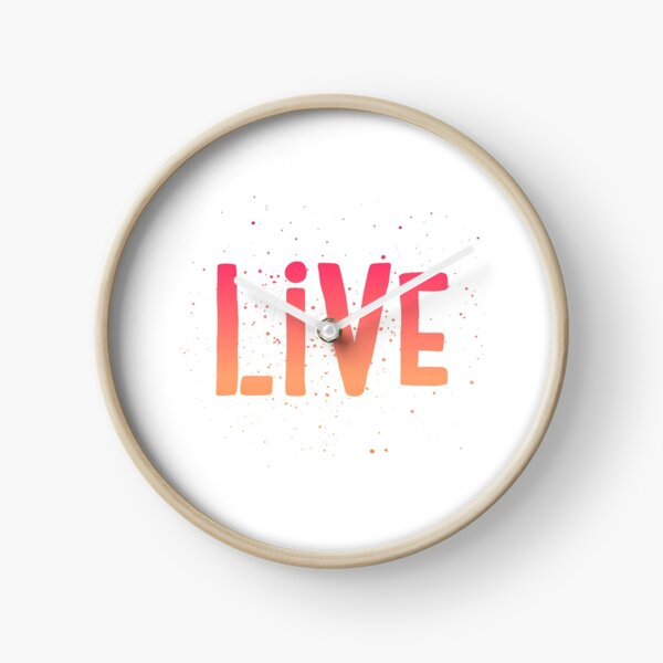 LIVE {pink and orange text} Clock