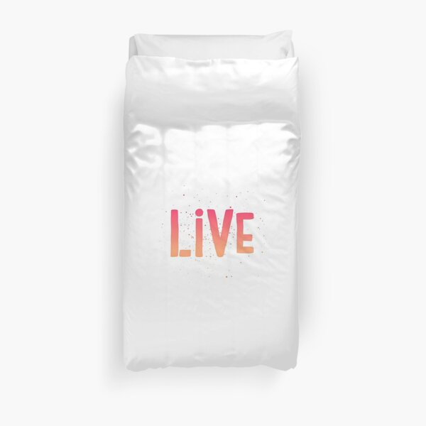 LIVE {pink and orange text} Duvet Cover