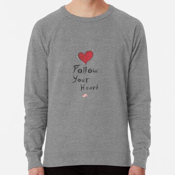 Follow Your Heart Lightweight Sweatshirt