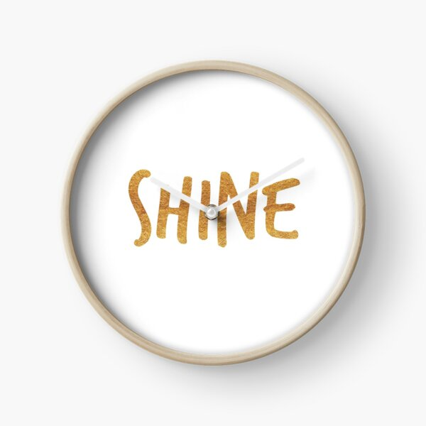 SHINE {golden text} Clock