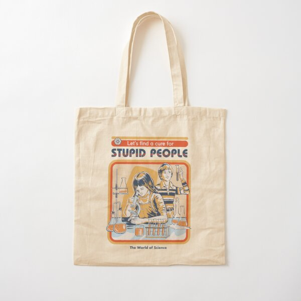 A Cure For Stupid People Cotton Tote Bag