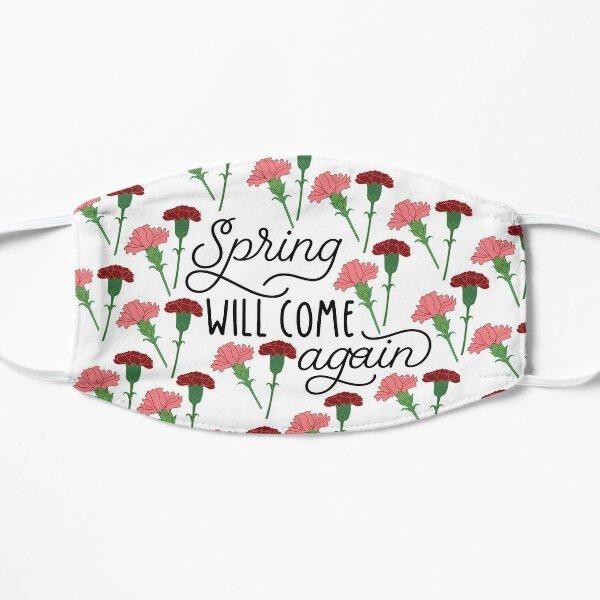 Der Frühling wird wieder kommen Flache Maske