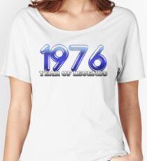 1976 Year of Legends Women's Relaxed Fit T-Shirt