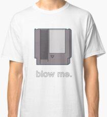 BLOW ME. Classic T-Shirt