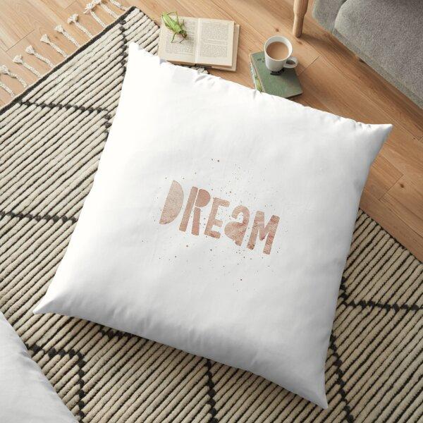 DREAM {shiny text} Floor Pillow