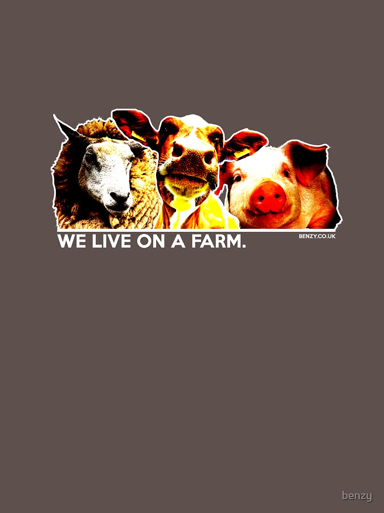 We Live On A Farm by benzy