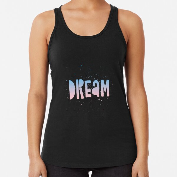 DREAM {blue and pink text} Racerback Tank Top