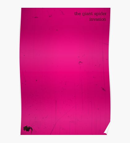 The Giant Spider Invasion minimalist poster (pink) Poster