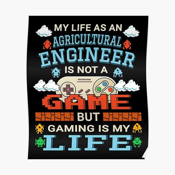 Agricultural Engineer Gaming Design Quote Gamer Artwork Poster