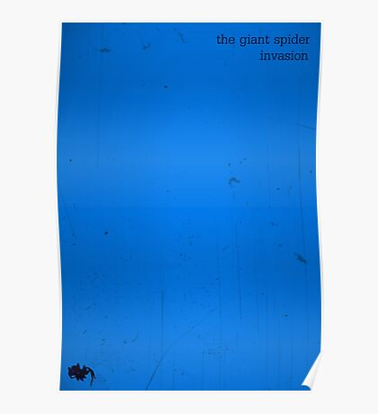 The Giant Spider Invasion minimalist poster (blue) Poster