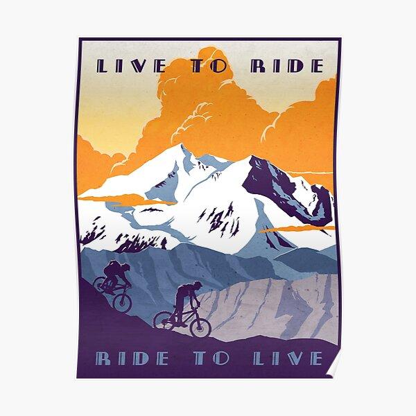 Live to Ride, Ride to Live affiche de vélo rétro Poster
