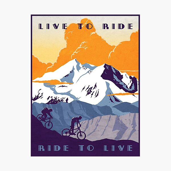 Live to Ride, Ride to Live retro cycling poster Photographic Print