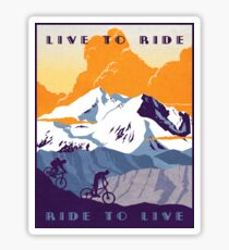 Live to Ride, Ride to Live retro cycling poster Sticker