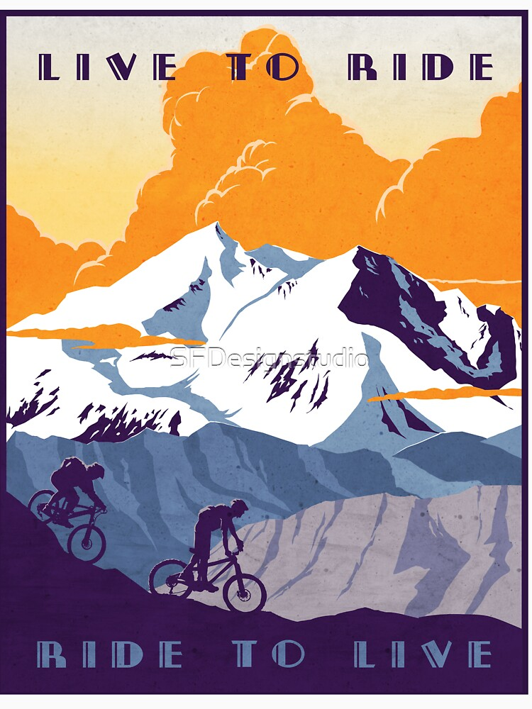 Live to Ride, Ride to Live retro cycling poster by SFDesignstudio