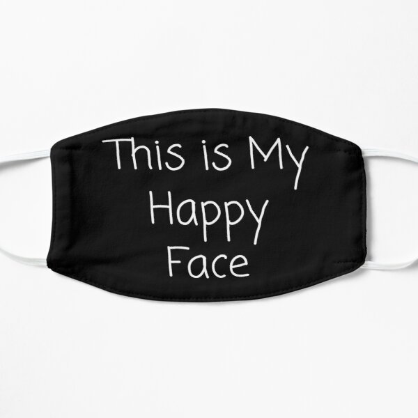 This Is My Happy Face Small Mask