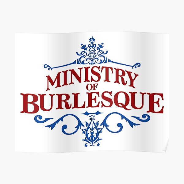 Ministry of Burlesque Poster