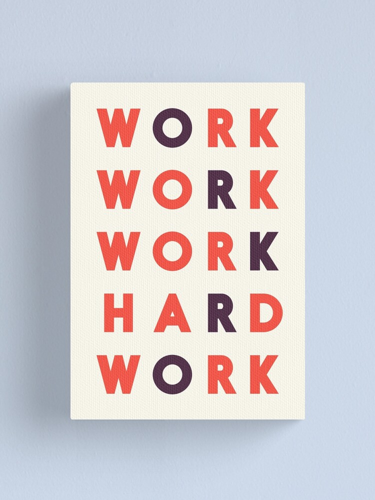 Alternate view of Work hard, hard work, office wall art, workshop sign, inspirational quote Canvas Print