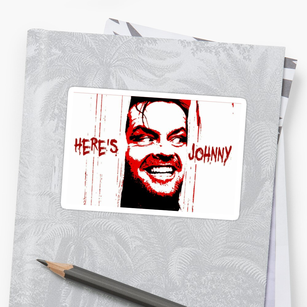 Here's Johnny by JPW Artist